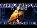 Carlos França Miss Pole Dance Brazil 2012 Mens Winner Semi Final