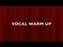 VOCAL WARM UP 2