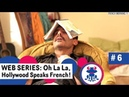 Web series to Learn French Ep 6: French -ER verbs - Season 1: Hollywood Speak French