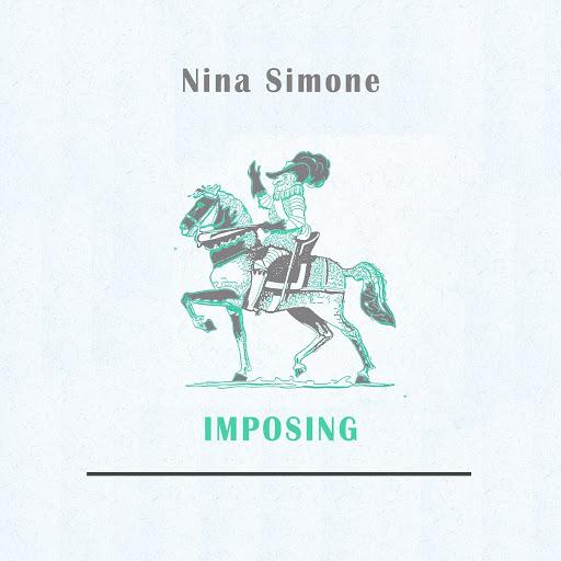 Nina Simone альбом Imposing