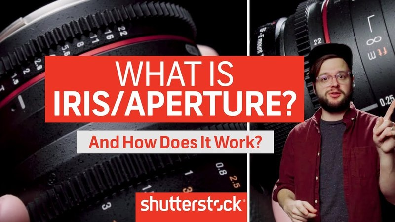 How To Expose An Image: Everything about Iris/Aperture | Shutterstock Tutorials