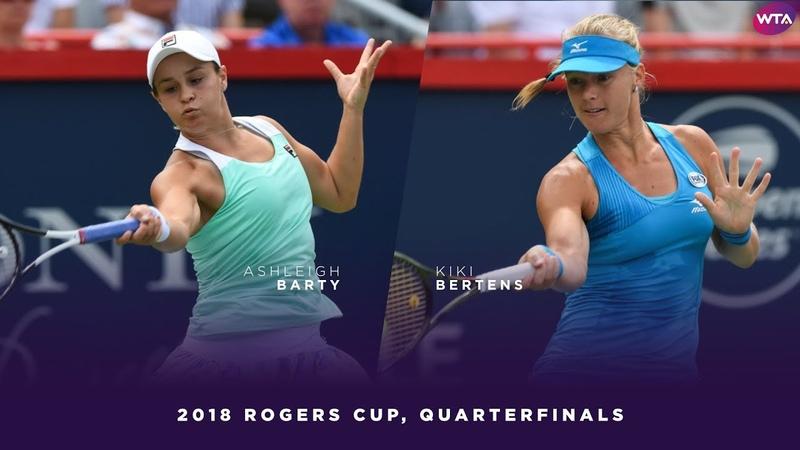 Ashleigh Barty vs. Kiki Bertens | 2018 Rogers Cup Quarterfinals | WTA Highlights