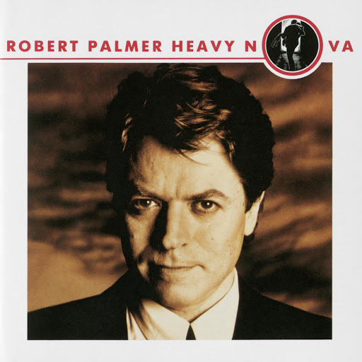 Robert Palmer альбом Heavy Nova [Bonus Tracks Version] (Bonus Tracks Version)