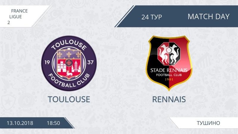 AFL18. France. Ligue 2. Day 24. Tolouse - Rennais