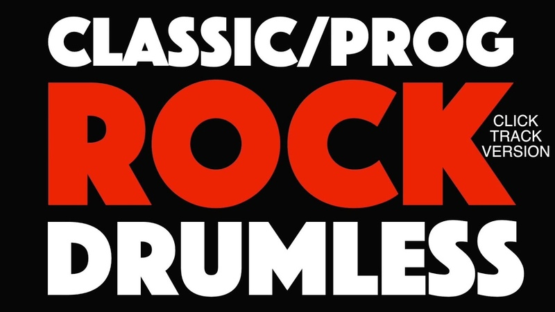 ClassicProg Rock Drumless Backing Track With Click Track (Metronome)