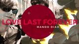 Love last forever - Mando Diao (LETRALYRICS)