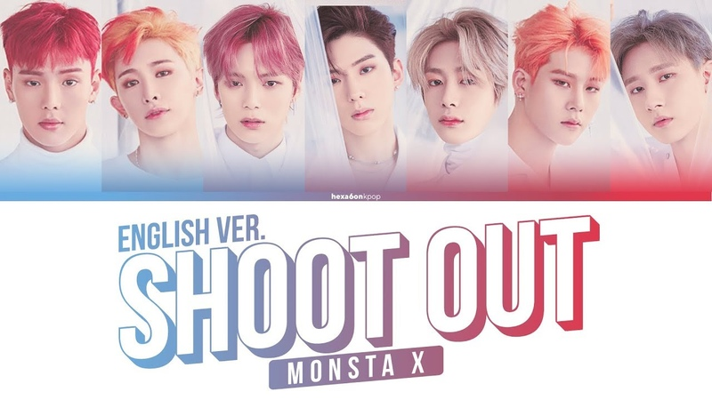 MONSTA X - SHOOT OUT English Ver. Lyrics (Color Coded Eng) | 몬스타엑스 - 슛아웃