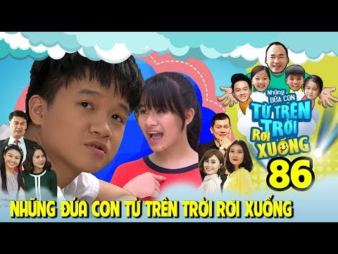 NHỮNG ĐỨA CON TỪ TRÊN TRỜI RƠI XUỐNG | TẬP 86 | Việt Thi - 'kẻ thù không đội trời chung' của Winner