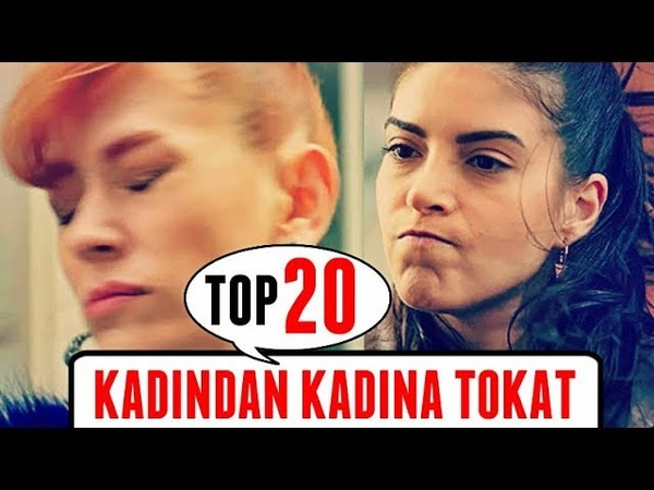 KADINDAN KADINA TOKAT! TOP 20 Dizi Sahneleri