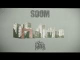 Soom - Вщент (Burned Out) video Robustfellow Prods.