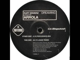 Ruff Driverz Presents Arrola - Dreaming (Lange Remix)
