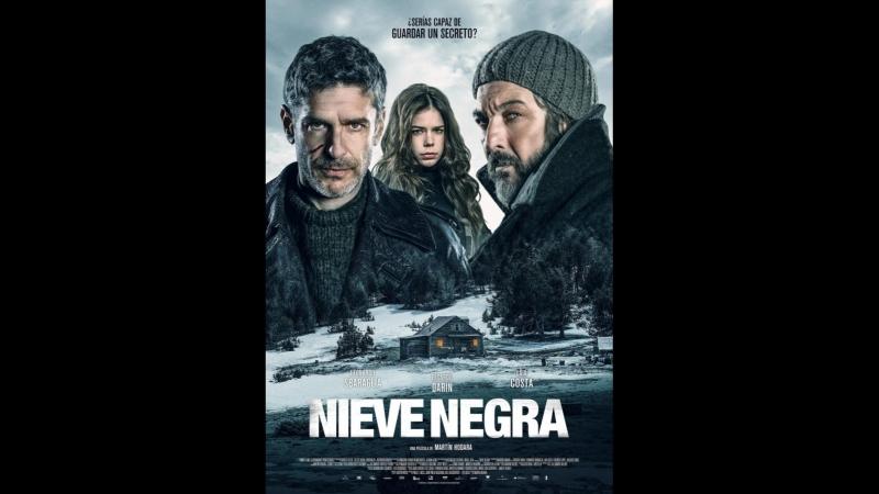 Черный снег _ Nieve negra (2017) Аргентина, Испания