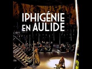 Gluck - iphigénie en aulide -les musiciens du louvre grenoble; chorus of de nederlandse opera/marc minkowski; dir. pierre audi (
