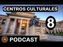 CONVERSA EN ESPAÑOL 8 Centros Culturales