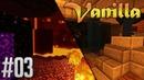Minecraft Vanilla 03 Адский спавнер Выживание без модов