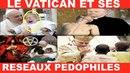 La PÉDOPHILIE au VATICAN: Des révélations HORRIBLES à vous couper le souffle!!