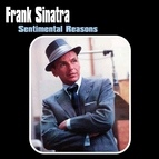 Frank Sinatra альбом Sentimental Reasons