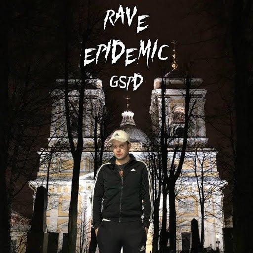 GSPD альбом Rave Epidemic