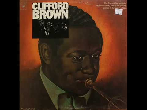 Clifford Brown The Beginning And The End (FULL ALBUM)