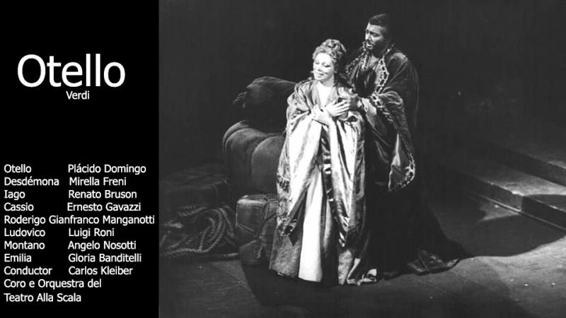 Otello Centenary - Plácido Domingo, Mirella Freni, Renato Bruson, Kleiber, Alla Scala 1987