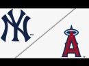 AL / 28.04.2018 / NY Yankees @ LA Angels (2/3)