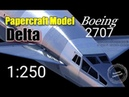 Russian Papercraft 7 – Boeing 2707 American SST Delta Airlines