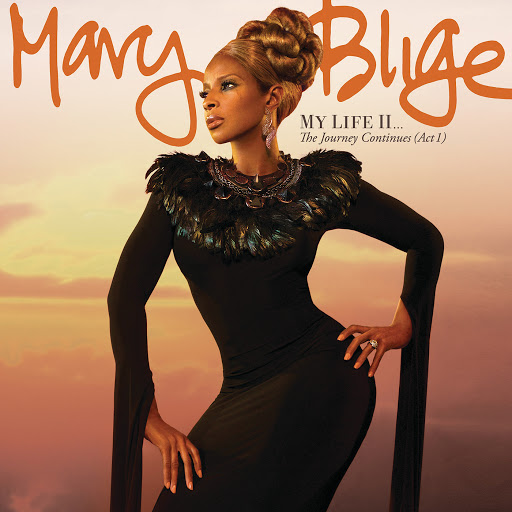 Mary J. Blige альбом My Life II...The Journey Continues (Act 1) (Deluxe) (Deluxe)