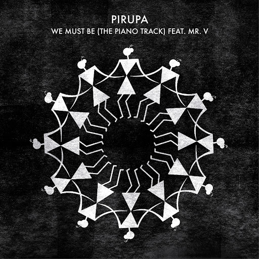 Pirupa альбом We Must Be (The Piano Track)