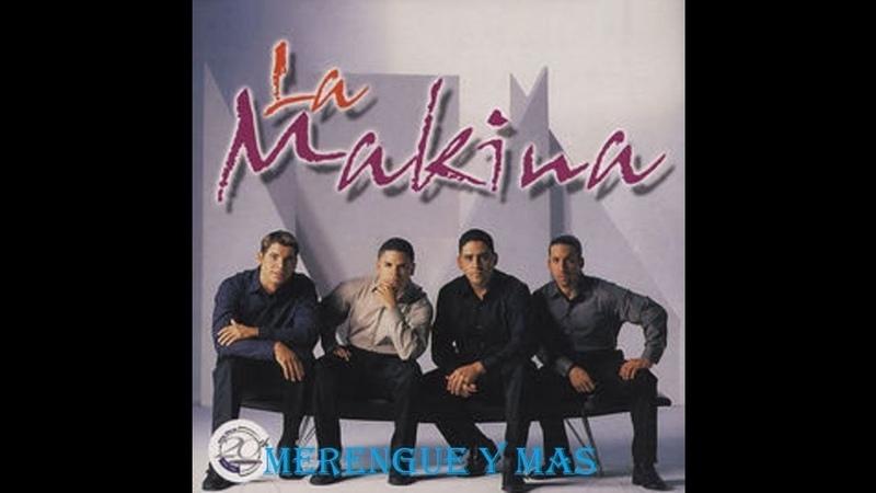 LA MAKINA El Ritmo Bomba 1999 MERENGUE Y MAS