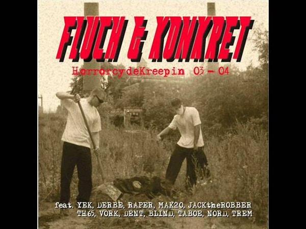 Fluch Konkret - Living Dead feat. Yek (HK Crew)