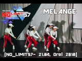 MELANGE [NO_LIMIT57- 21.04, Orel 2018]