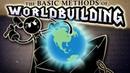 How Worldbuilding Begins Worldbuilding Series
