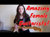 Amazing Female Guitarists Playing ALL kinds of Genres of Music Rock Metal &amp Blues!