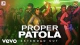 Proper Patola - Full Song | Arjun & Parineeti | Badshah | Diljit | Aastha