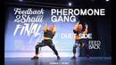 PHEROMONE GANG [DUET SIDE] | 2018 FEEDBACK2SHOW FINAL | FEEDBACKARTDISTRICT | 피드백투쇼2018