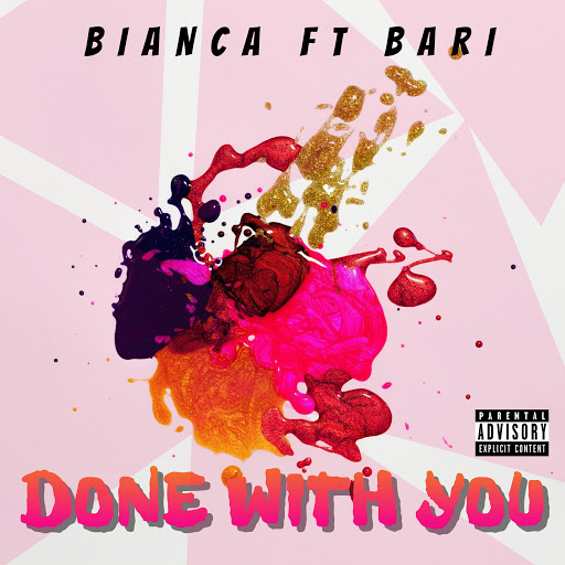 Бьянка альбом Done With You (feat. Bari)
