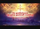 Gods Woord 'De goddelozen moeten gestraft worden' Nederlands