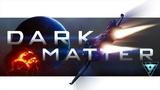 Dark Matter Star Citizen