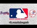 Atlanta Braves vs New York Yankees | 03.07.2018 | IL | MLB 2018 (2/3)