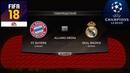 FIFA 18 - ПРОГНОЗ│1/2 ЛИГА ЧЕМПИОНОВ 2018│БАВАРИЯ - РЕАЛ МАДРИД /Bayern - Real M/