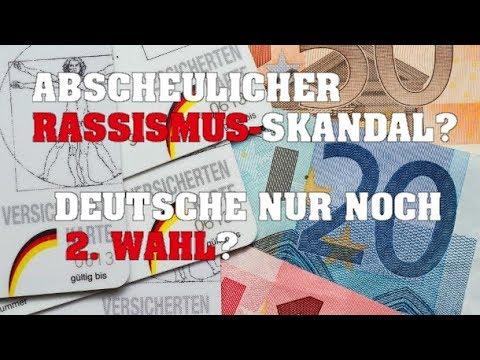 Abscheulicher Rassismus-Skandal? Deutsche nur noch 2. Wahl?