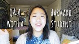 Q&ampA With a Harvard Student (How to Get in, Study Tips, etc!)