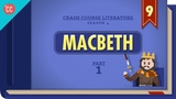 Free Will, Witches, Murder, and Macbeth (Part 1) Crash Course Literature #409