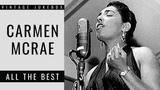 Carmen McRae - All The Best (FULL ALBUM - BEST OF JAZZ)