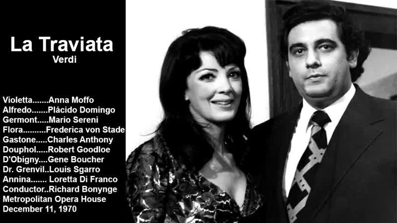 La Traviata - Plácido Domingo, Anna Moffo, Sereni, Bonynge, Metropolitan 1970