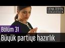 Ufak Tefek Cinayetler 31 Bölüm Büyük Partiye Hazırlık