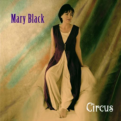 Mary Black альбом Circus