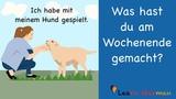 Learn German German Speaking Was hast du am Wochenende gemacht Sprechen - A1 A2