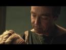 Спартак Кровь и песок Spartacus Blood And Sand 1 сезон 1 часть edit