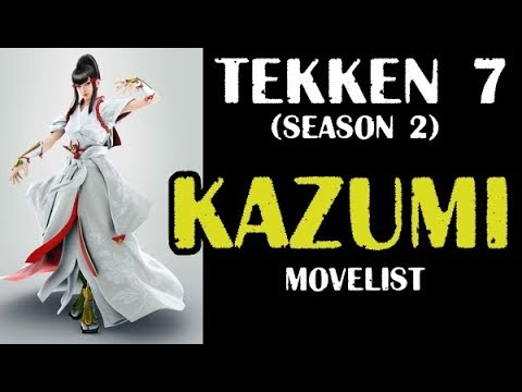 TEKKEN 7 KAZUMI Video Movelist season 2